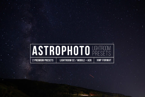Astrophotography Lightroom CC Presets
